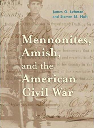 Book review: Mennonites, Amish, and the American Civil War