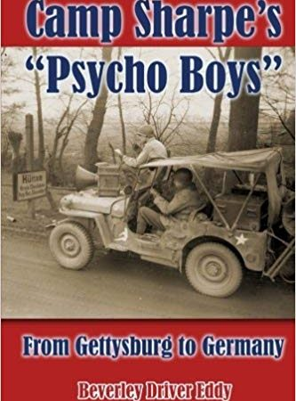 "Gettysburg's Camp Sharpe hosted WWII's ""Psycho Boys"""