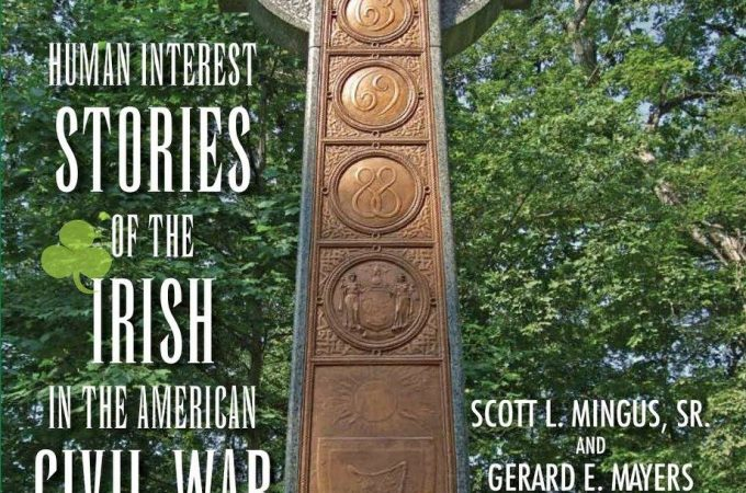 Scott Mingus to present human interest stories of the Irish in the Civil War at York CWRT March 20