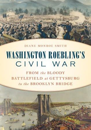 Book details Civil War career of Brooklyn Bridge builder