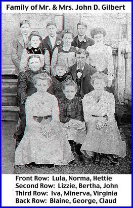 Family of Mr. & Mrs. John D. Gilbert taken in 1899 (Photo from Collection of Shirley Keeports)