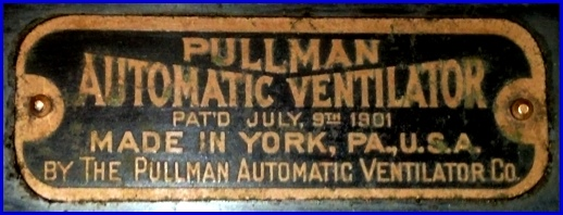 Nameplate on a Pullman Automatic Ventilator (From Pullman Automatic Ventilator in the possession of Patrick Spinks)