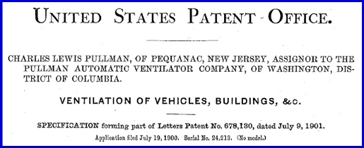 Header for Patent No. 678,130 issued to Charles Lewis Pullman on July 9, 1901 (U.S. Patent and Trademark Office)