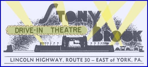 Heading on Stony Brook Drive-In Theatre black & white flyer from 1955 (from Collection of York County Heritage Trust; Colorized by S. H. Smith, 2013)