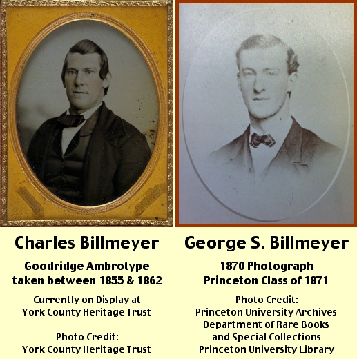 Goodridge ambrotype of Charles Billmeyer and photo of his son, George S. Billmeyer (Charles Billmeyer image from York County Heritage Trust and George S. Billmeyer photo from Princeton University Archives, Department of Rare Books and Special Collections, Princeton University Library)