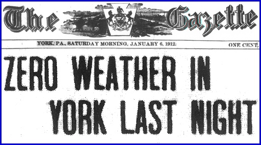 Headline from a Front Page Article in the January 6, 1912 issue of The Gazette (a York, PA newspaper; from microfilms of the York County Heritage Trust)