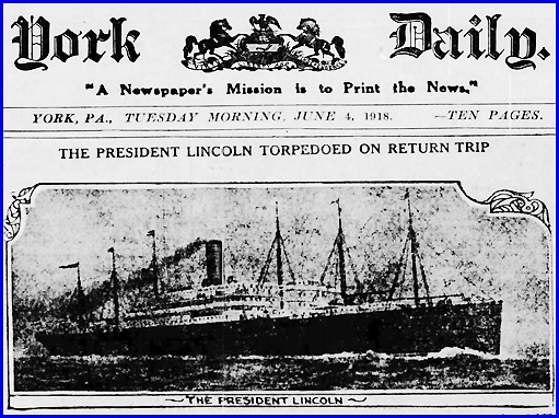 Photo of The President Lincoln (Appearing on Page 1 of the June 4, 1918 issue of the York Daily; from Newspaper Microfilms at York County Heritage Trust)