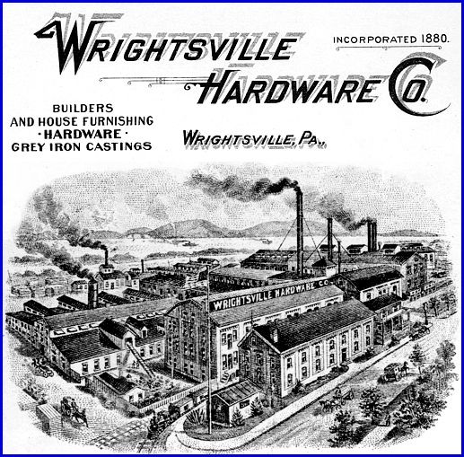 Artwork from Wrightsville Hardware Company letterhead; Southeast view of Factory from corner of Water Street [lower right] and Lemon Street [lower left] (Arrangement is from a Letter, dated July 14, 1922, in S. H. Smith Collections)