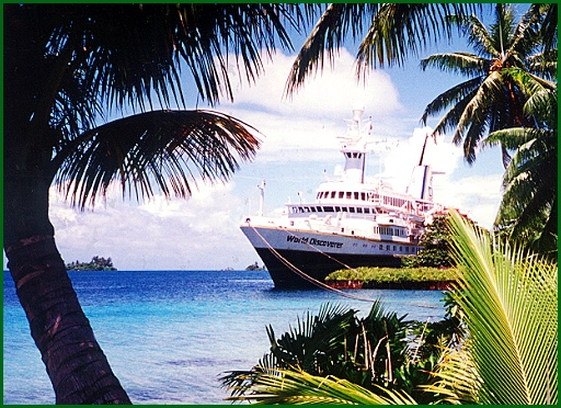 The 138-passenger World Discoverer docked at Palmyra Island (S. H. Smith Photo; Sept. 14, 1994)