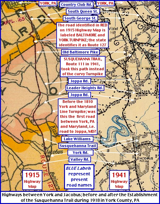 Maps of Highways between York and Jacobus; before and after Establishment of the Susquehanna Trail in York County, PA (Utilizes 1915 and 1941 York County Highway Maps published by State Highway Department; Annotations by S. H. Smith, 2014)