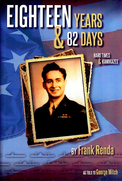 "Front Cover of ""Eighteen Years & 82 Days"" by Frank Renda, as told to George Mitch"
