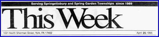 Banner for 'This Week' issue of April 20, 1995 (Files of Springettsbury Township Historic Preservation Committee)