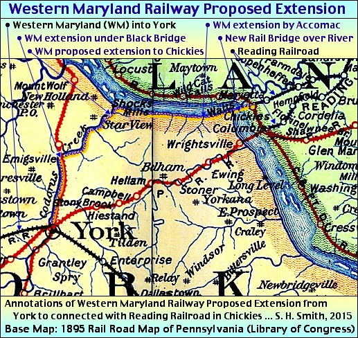 Western Maryland Railway Proposed Extension to Chickies annotated on an 1895 Rail Road Map of Pennsylvania (Annotated 2015 by S. H. Smith, Base Map from The Library of Congress, Geography and Map Division)