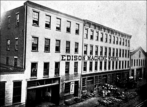 "Edison Machine Works at 104 Goerck Street, New York City (""Edisonia, A Brief History of the early Edison Electric Lighting System"" by the Association of Edison Illuminating Companies, published in 1904; page 162)"