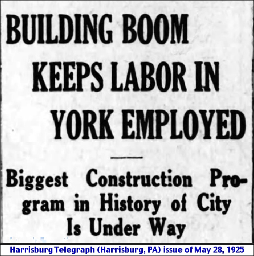 York Construction Activity Headlines in Harrisburg Telegraph issue of May 28, 1925
