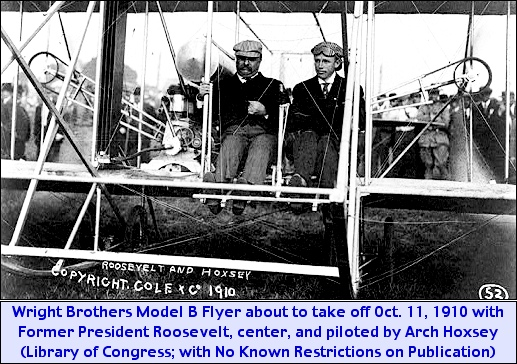 Wright Brothers Model B Flyer about to take off October 11, 1910 with Former President Theodore Roosevelt, center, and piloted by Arch Hoxsey (Library of Congress; with No Known Restrictions on Publication)