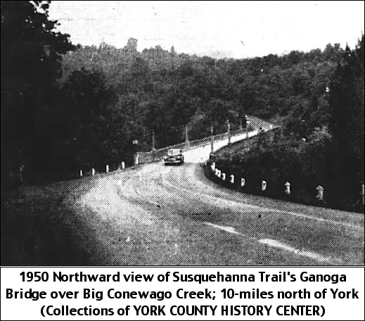 1950 Northward view of the Susquehanna Trail's Ganoga Bridge over the Big Conewago Creek (Collections of York County History Center)
