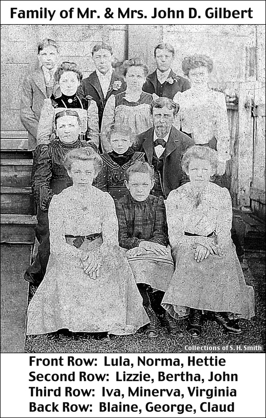 Family of Mr. & Mrs. John D. Gilbert, circa 1899 (Collections of S. H. Smith; Enhancement of Faded Photo in Collections of Shirley Keeports)