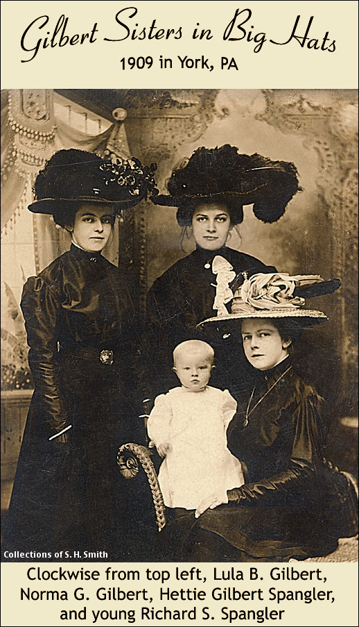 Gilbert Sisters in Big Hats, 1909 in York, PA (Collections of S. H. Smith)