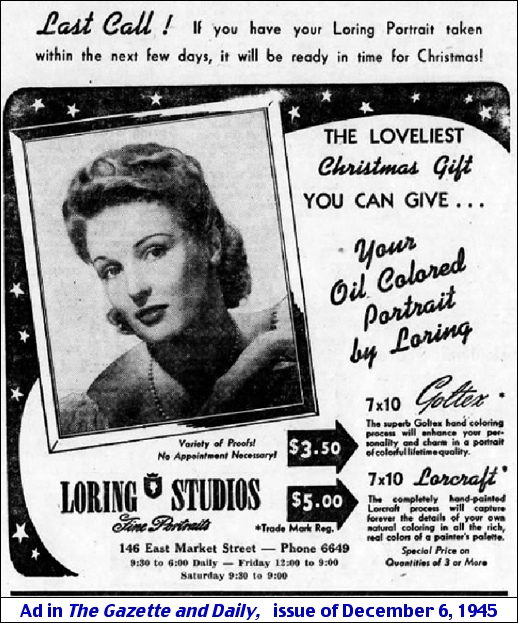 Loring Studios ad during December 1945 (The Gazette and Daily, issue of December 6, 1945)