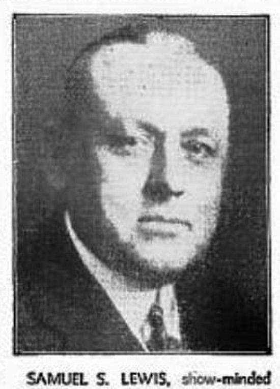 """Samuel S. Lewis, show-minded president and general manager of York (Pa.) Interstate Fair.""  (May, 1943 Billboard magazine.)"