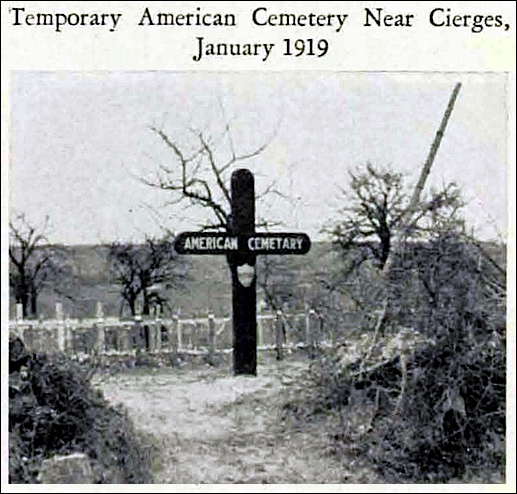 Temporary American Cemetery Near Cierges, France on January 1919. (American Battle Monuments Commission publication of  American Operations in the Meuse-Argonne Region)