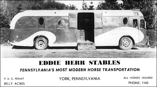 "Eddie Herr ad for ""Pennsylvania's Most Modern Horse Transportation"" (Source: York County History Center)"
