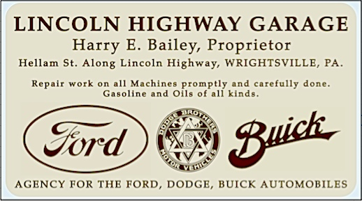 Business card of Harry E. Bailey, proprietor of the Lincoln Highway Garage in Wrightsville, PA (Submitted by Tom Keller; dated circa 1915, because information on card is consistent with May 21, 1915 ad in The York Daily)